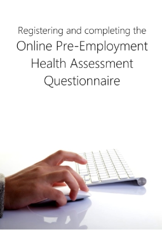 Online Pre Employment Health Assessment Questionnaire