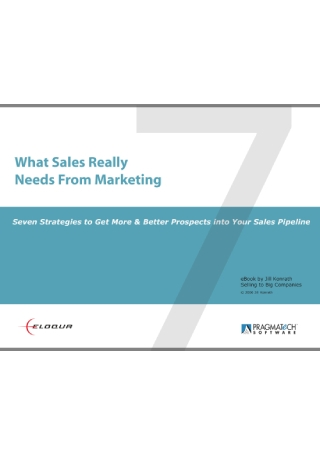 What Sales Needs from Marketing