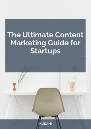 Content Marketing Guide for Startups