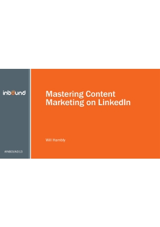 Mastering Content Marketing on LinkedIn