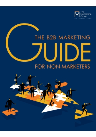 B2B Marketing Guide for Non Marketers