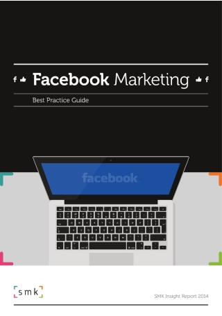 Facebook Marketing Best Practice Guide