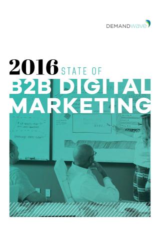 State of B2B Digital Marketing