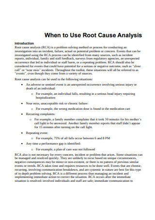 Use of Root Cause Analysis
