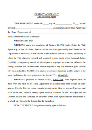 Insurance Agent Custody Agreement
